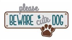 Cute Dog Beware embroidery design