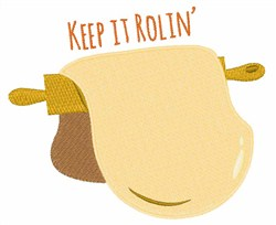 Keep It Rollin embroidery design