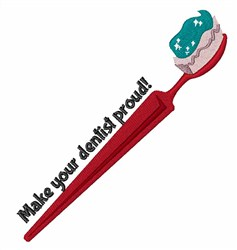 Make The Dentist Proud! embroidery design