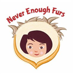 Never Enough Furs embroidery design