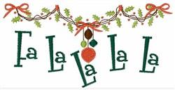 Fa La La La La embroidery design