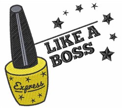 Like A Boss embroidery design