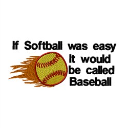 If Softball Was Easy embroidery design