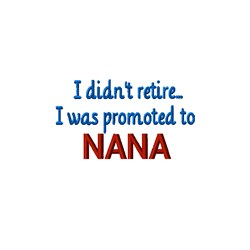 Promoted To Nana embroidery design
