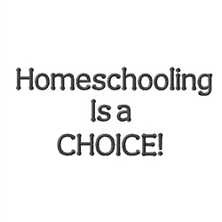 Homeschooling Choice embroidery design