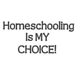 Homeschooling My Choice embroidery design