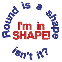 Im In Shape embroidery design