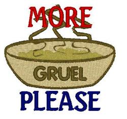 More Gruel Please embroidery design