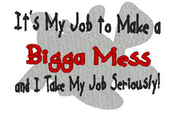 Bigga Mess embroidery design