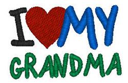 I Love My Grandma embroidery design