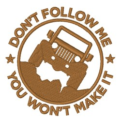 Dont Follow Me embroidery design