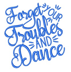 Forget Troubles embroidery design