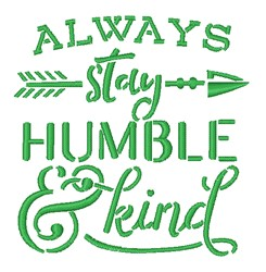 Always Stay Humble embroidery design