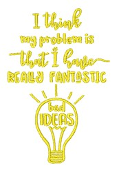 Really Fantastic Bad Ideas embroidery design