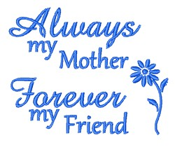 Always My Mother embroidery design