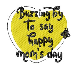 Buzzing By Mothers Day embroidery design
