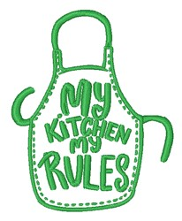 My Kitchen My Rules Apron embroidery design