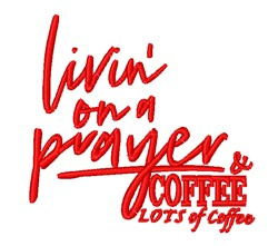 Prayers & Coffee embroidery design
