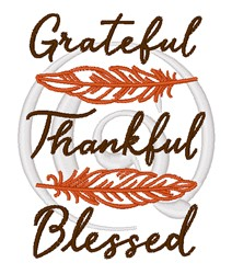 Grateful Thankful Blessed embroidery design