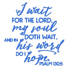 Psalm 130:5 Verse embroidery design