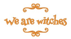 We Are Witches embroidery design