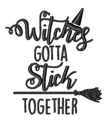 Witches Gotta Stick Together embroidery design