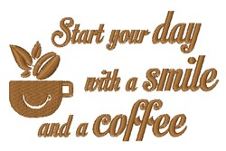 Smile And Coffee embroidery design