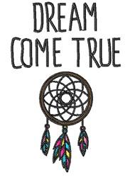 Dream Come True embroidery design