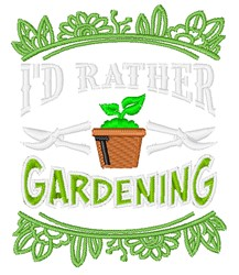Rather Be Gardening embroidery design