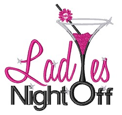 Ladies Night Out embroidery design