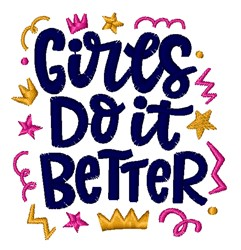 Girls Do It Better embroidery design