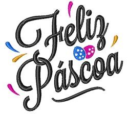 Feliz Pascoa embroidery design