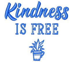 Kindness Is Free embroidery design
