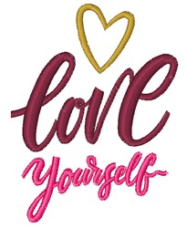 Love Yourself embroidery design