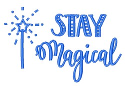 Stay Magical embroidery design