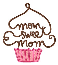 Mom Sweet Mom embroidery design