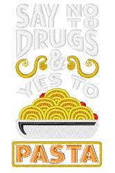 Yes To Pasta embroidery design