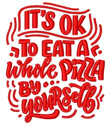Eat Whole Pizza embroidery design