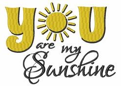 Are My Sunshine embroidery design