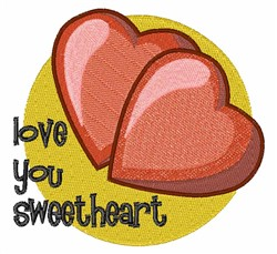 Love You Sweetheart embroidery design