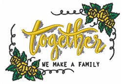 We Make A Family embroidery design