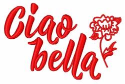 Ciao Bella embroidery design
