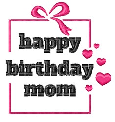 Happy Birthday Mom embroidery design