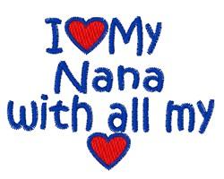 Love My Nana embroidery design