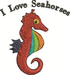 I Love Seahorses embroidery design