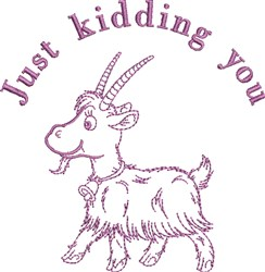 Just Kidding You embroidery design