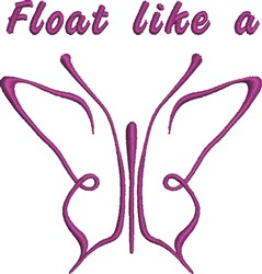 Float Like A Butterfly embroidery design