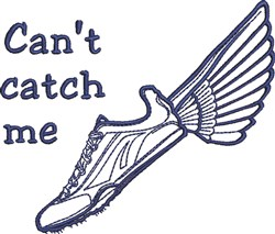 Cant Catch Me embroidery design