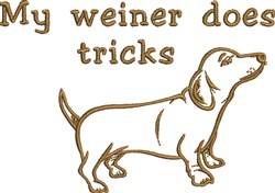 My Wiener Does Tricks embroidery design