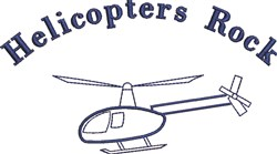Helicopters Rock embroidery design